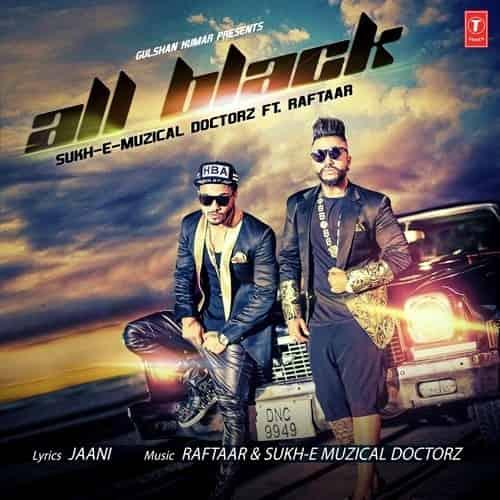 All Black Lyrics In Hindi Sukhe Raftaar