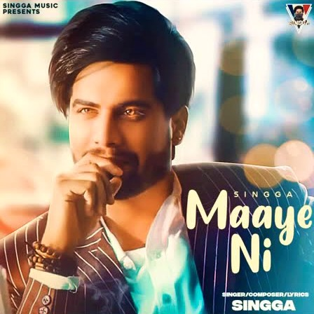 Maaye Ni Lyrics Singga